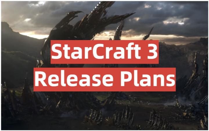анонс StarCraft 3 Release Plans